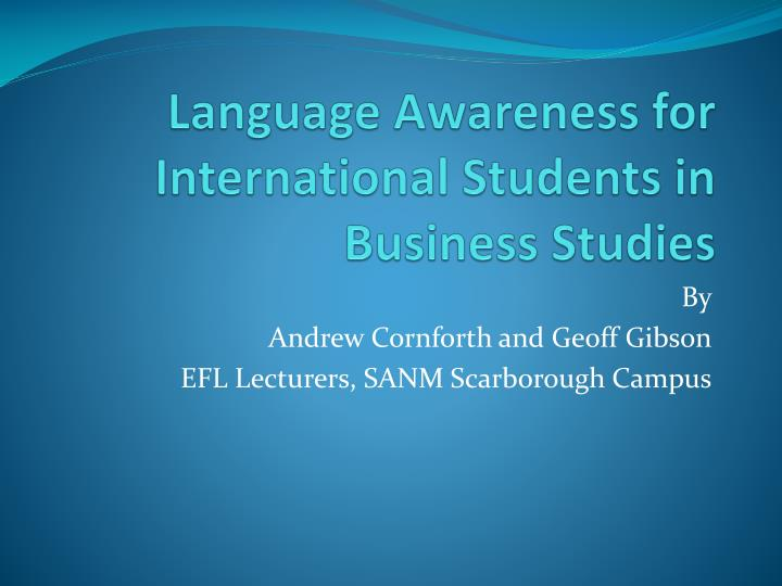 language awareness for international students in business studies n.