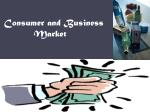 consumer and business market