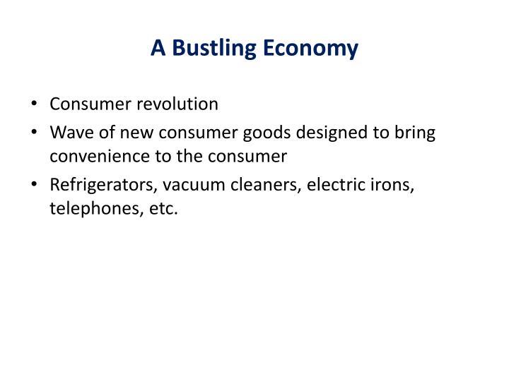 A Bustling Economy