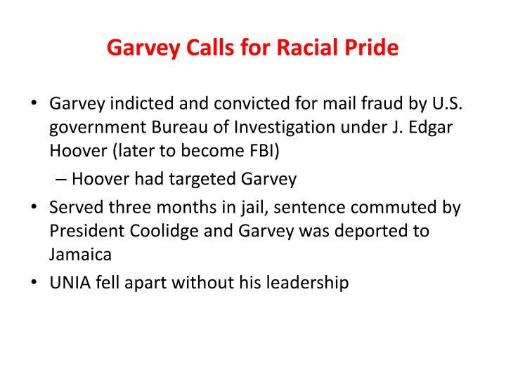 Garvey Calls for Racial Pride