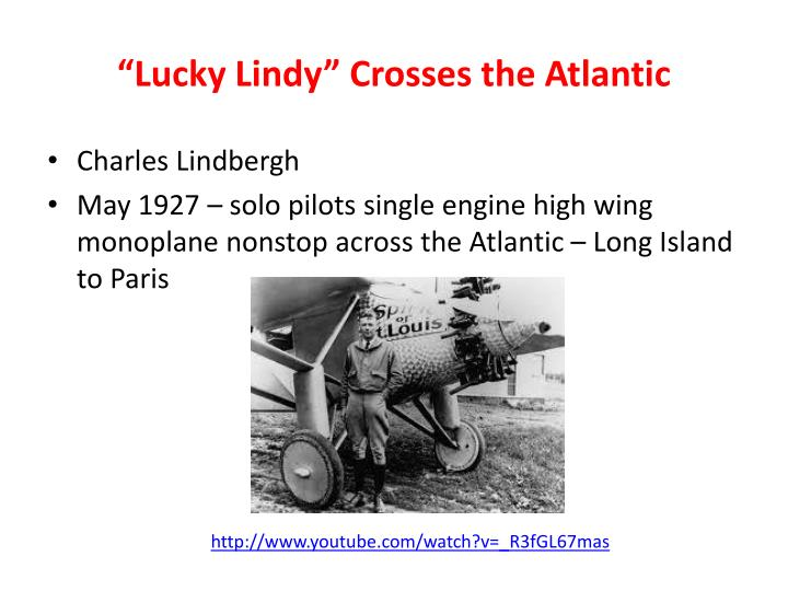 """""""Lucky Lindy"""" Crosses the Atlantic"""