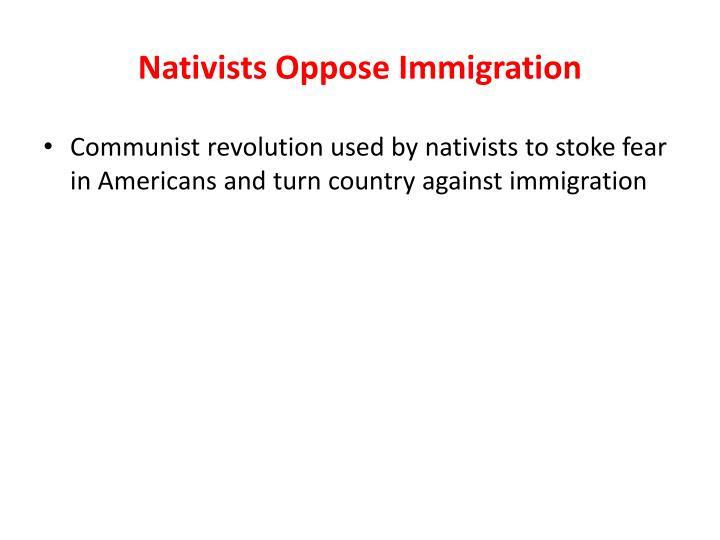 Nativists Oppose Immigration