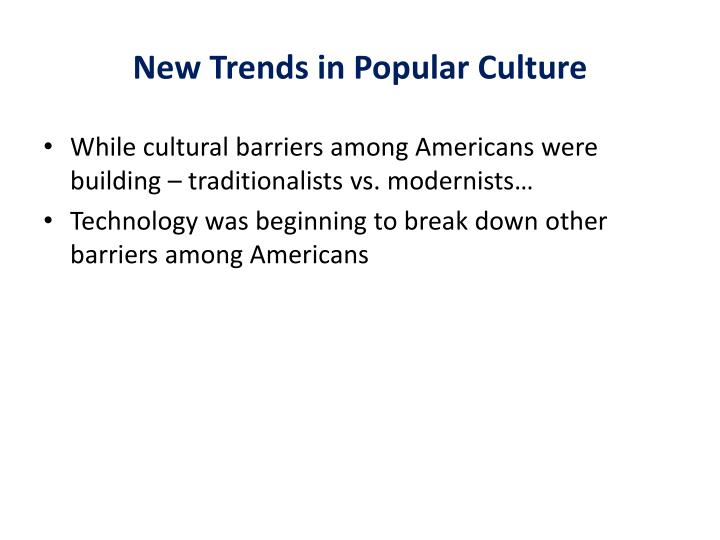 New Trends in Popular Culture
