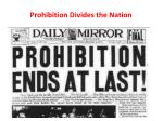 prohibition divides the nation1