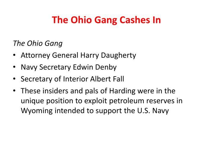 The Ohio Gang Cashes In
