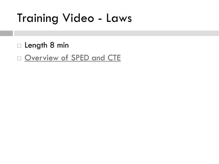 Training Video - Laws