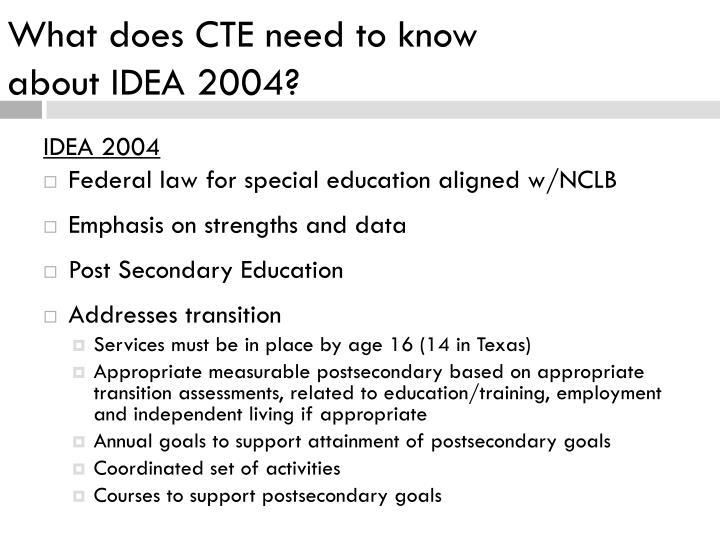 What does CTE need to know