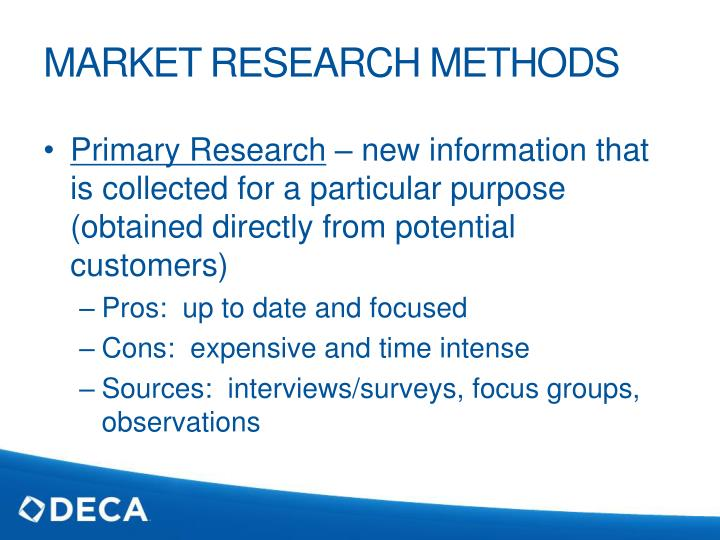 method of primary research For collection of primary data for this research work survey and observation methods have been used experimental method is not found suitable for this study because the topic is a.