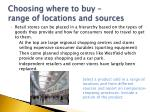 choosing where to buy range of locations and sources