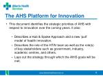 the ahs platform for innovation
