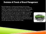 evolution trends of brand management
