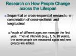 research on how people change across the lifespan1