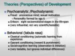 theories perspectives of development