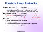 organizing system engineering