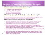project 5 creating the market analysis