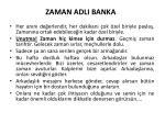 zaman adli banka1