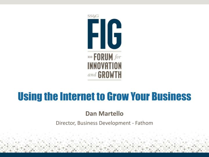 using the internet to grow your business n.