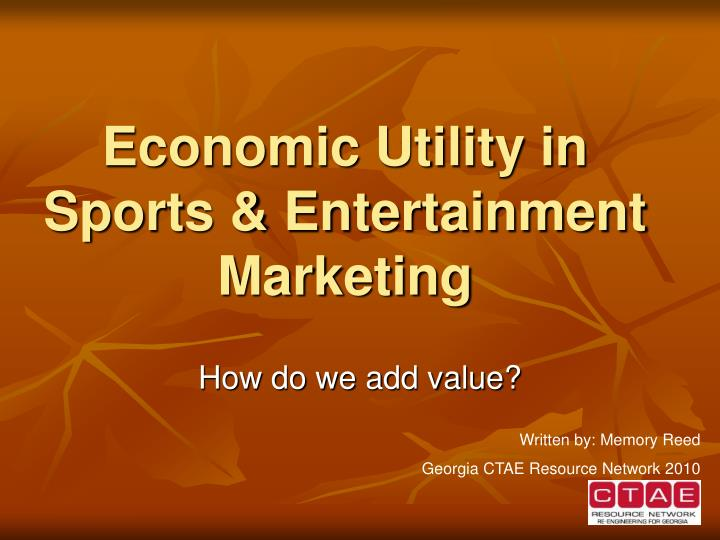 economic utility in sports entertainment marketing n.