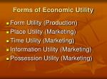 forms of economic utility