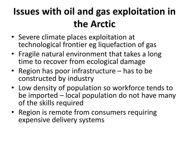 Issues with oil and gas exploitation in the arctic