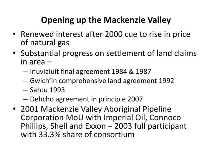 Opening up the Mackenzie Valley