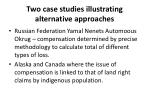 two case studies illustrating alternative approaches