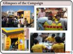 glimpses of the campaign