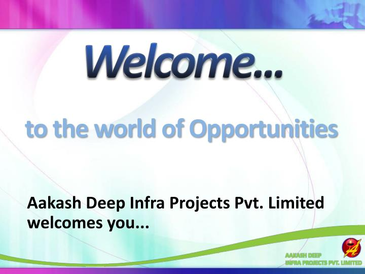 aakash deep infra projects pvt limited welcomes you n.