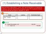 1 establishing a note receivable