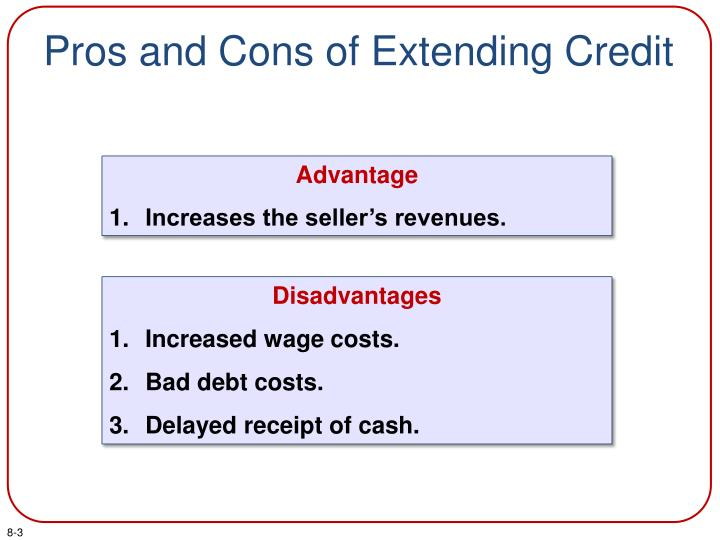 Pros and cons of extending credit