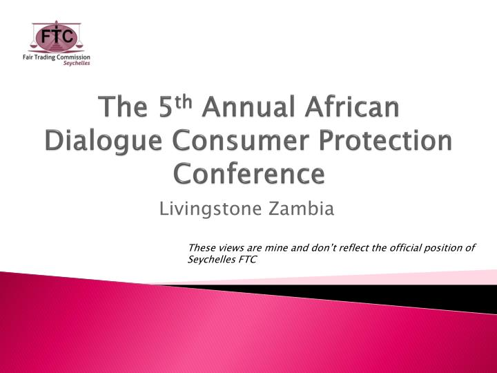 the 5 th annual african dialogue consumer protection conference n.