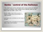 banks control of the railways