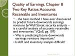 quality of earnings chapter 8 two key ratios accounts receivable and inventories