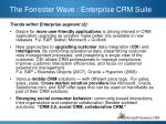 the forrester wave enterprise crm suite1