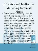 effective and ineffective marketing for small firms