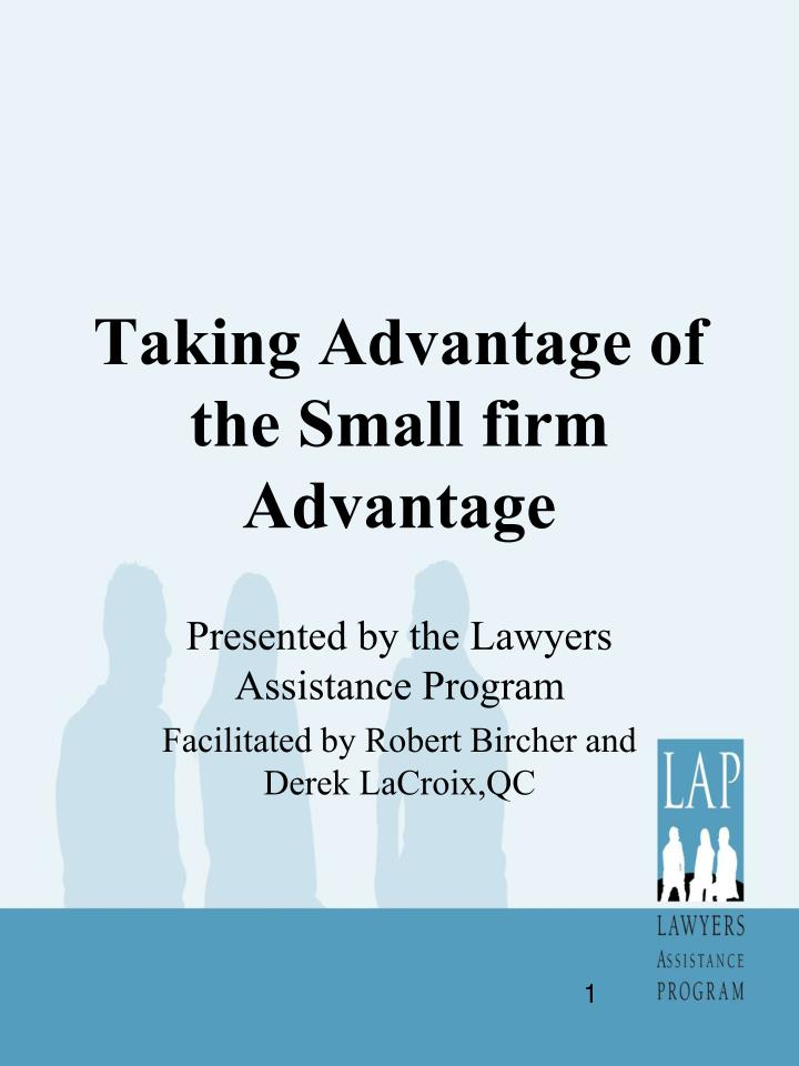 taking advantage of the small firm advantage n.