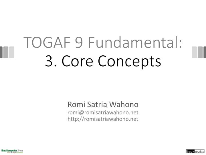 togaf 9 fundamental 3 core concepts n.