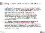 using togaf with other frameworks