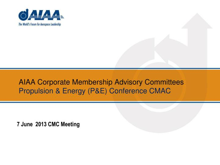 aiaa corporate membership advisory committees propulsion energy p e conference cmac n.