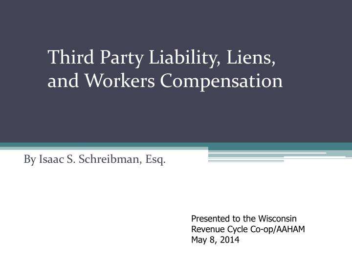 third party liability liens and workers compensation n.