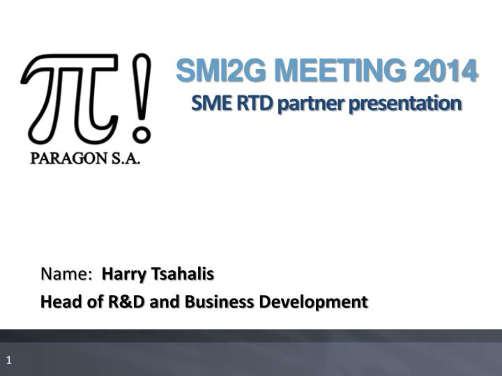 smi2g meeting 2014 sme rtd partner presentation n.