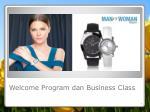 welcome program dan business class