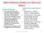 product positioning branding dan strategi lini produk 8