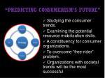 predicting consumerism s future