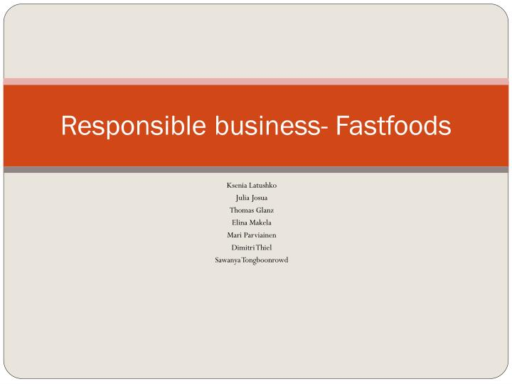 responsible business fastfoods n.