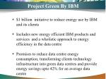 project green by ibm