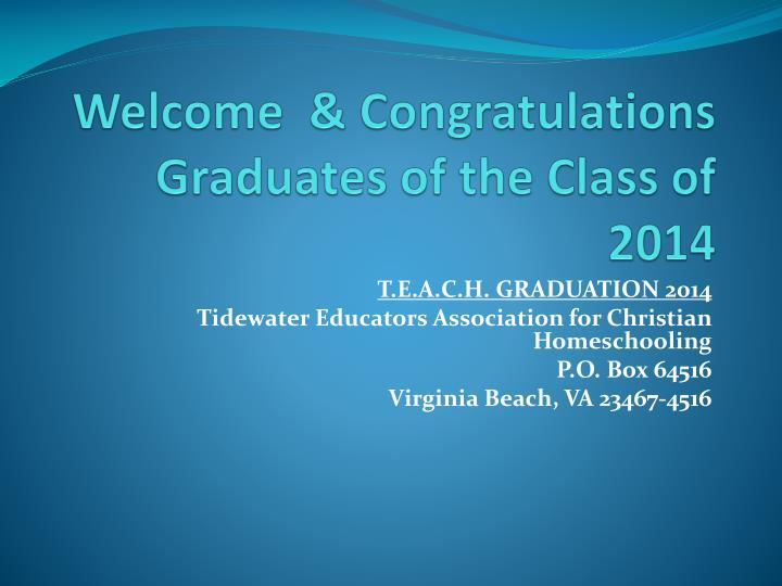welcome congratulations graduates of the class of 2014 n.