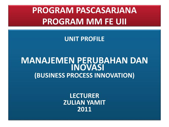program pascasarjana program mm fe uii n.