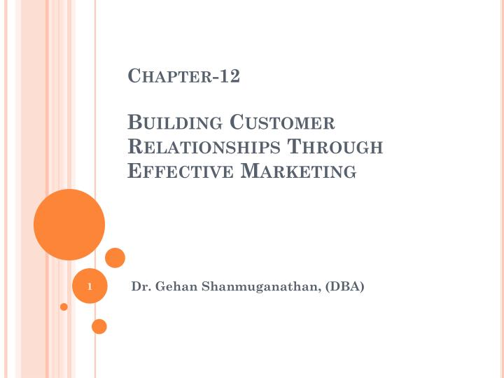 chapter 12 building customer relationships through effective marketing n.