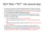 self talk yet the second step